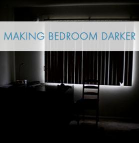 Making bedroom darker